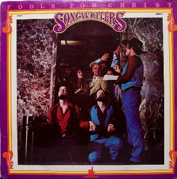 Songwriters - Fools For Christ - Sealed Vinyl LP Record - Unusual Country Christian