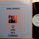 Rispress, Daniel - Praise The Lord He's Coming - Vinyl LP Record - Christian Gospel