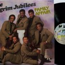 Pilgrim Jubilees, The - Family Affair - Vinyl LP Record - Christian Gospel