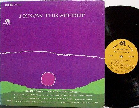 Medical Mission Sisters - I Know The Secret - Vinyl LP Record - Stereo - Unusual Christian Folk