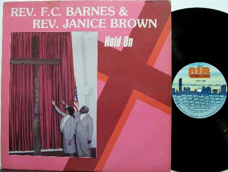 Barnes, Rev F.C. & Rev Janice Brown - Hold On - Vinyl LP Record - Christian Gospel