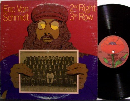 Von Schmidt, Eric - 2nd Right 3rd Row - Vinyl LP Record + Inserts - Folk Blues