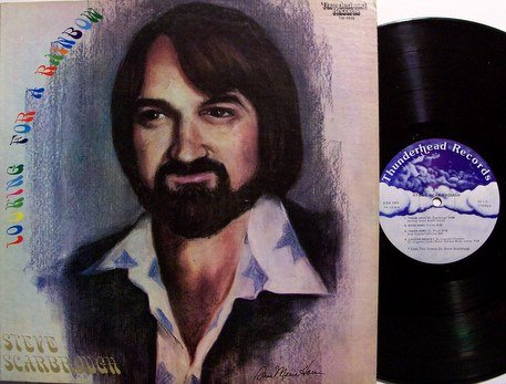 Scarbrough, Steve - Looking For A Rainbow - Vinyl LP Record - Private Tennessee Folk