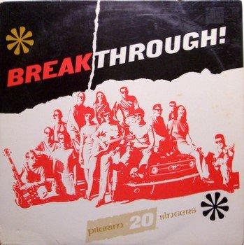 Pilgrim 20 Singers - Breakthrough - Sealed Vinyl LP Record - Folk