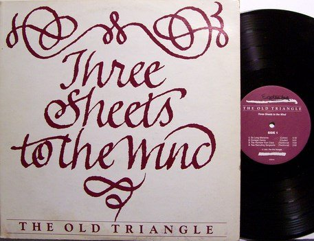 Old Triangle, The - Three Sheets To The Wind - Signed - Vinyl LP Record - Private Folk