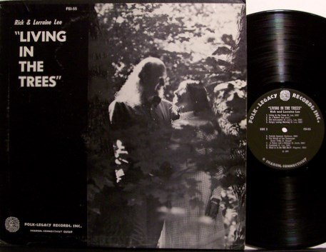 Lee, Rick & Lorraine - Living In The Trees - Vinyl LP Record - Virginia Folk
