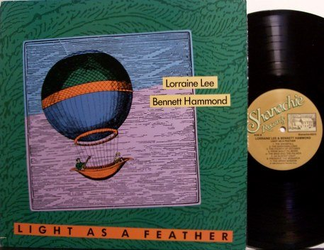 Lee, Lorraine & Bennett Hammond - Light As A Feather - Vinyl LP Record - Folk