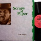 Bogle, Eric - Scraps Of Paper - Vinyl LP Record - Flying Fish Label - Folk