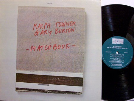 Towner, Ralph & Gary Burton - Matchbook - Vinyl LP Record - Jazz