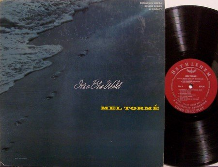 Torme, Mel - It's A Blue World - Vinyl LP Record - Bethlehem Label - Mono - Jazz
