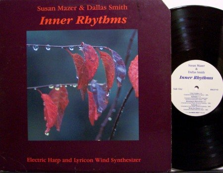 Mazer, Susan & Dallas Smith - Inner Rhythms - Vinyl LP Record - New Age Jazz
