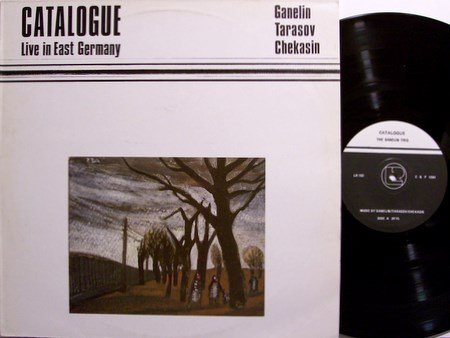 Ganelin Trio - Catalogue Live In East Germany - Vinyl LP Record - UK Leo Label - Free Jazz