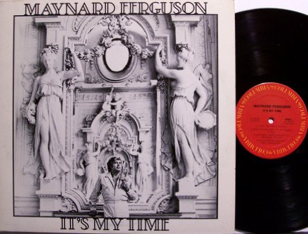 Ferguson, Maynard - It's My Time - Vinyl LP Record - Jazz