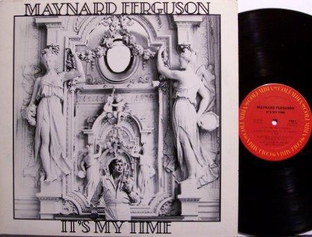 Ferguson, Maynard - It's My Time - Vinyl LP Record - Jazz