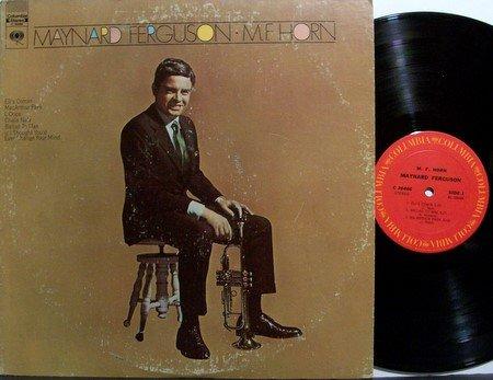 Ferguson, Maynard - M.F. Horn - Vinyl LP Record - Jazz