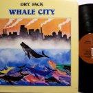 Dry Jack - Whale City - Vinyl LP Record - Jazz
