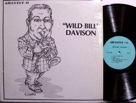 Davison, Wild Bill - Vinyl LP Record - Eddie Condon on Guitar - Aircheck Label - Jazz