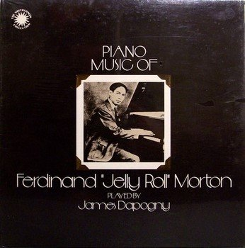 Dapogny, James - Piano Music Of Jelly Roll Morton - Sealed Vinyl LP Record - Jazz