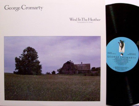 Cromarty, George - Wind In The Heather - Vinyl LP Record - Promo - New Age Guitar Jazz
