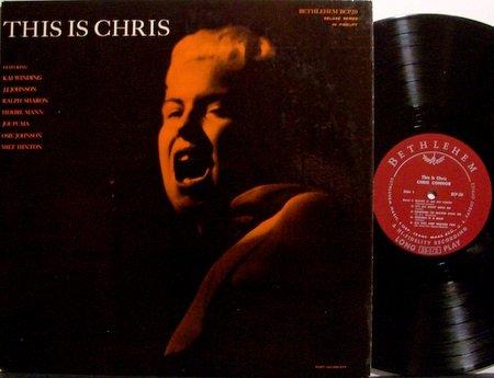 Connor, Chris - This Is Chris - Vinyl LP Record - 1956 Mono - Bethlehem Label - Jazz