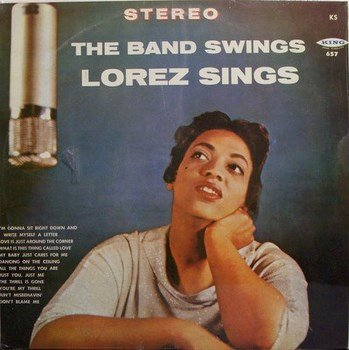 Alexandria, Lorez - The Band Swings Lorez Sings - Sealed Vinyl LP Record - Jazz