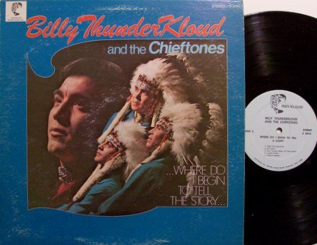 Thunder Kloud, Billy - Where Do I Begin To Tell The Story - Vinyl LP Record - Indian