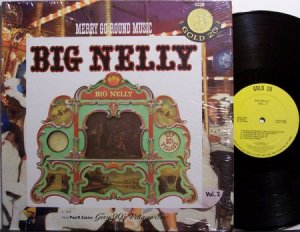 Merry Go Round Music - Big Nelly - Amusement Park Ride Carousel- Vinyl LP Record - Carnival