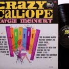 Meinert, Margie - Crazy Calliope - Vinyl LP Record - Odd Unusual