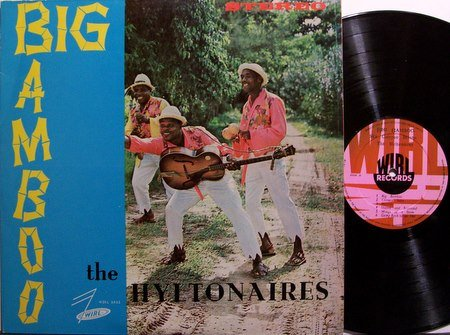 Hyltonaires, The - Big Bamboo - Vinyl LP Record - Jamaica Pressing - Calypso Ska Mento