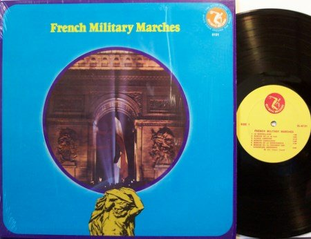 French Military Marches - Military Sounds & Signals - Vinyl LP Record