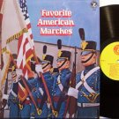 Favorite American Marches - Military Bands - Vinyl LP Record - Marching