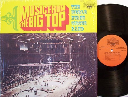 Circus Music From The Big Top - Merle Evans Circus Band - Vinyl LP Record - Odd Unusual