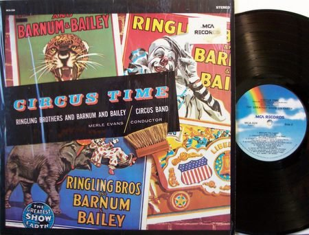Circus Time - Ringling Brothers Barnum & Bailey - Vinyl LP Record - Weird Unusual