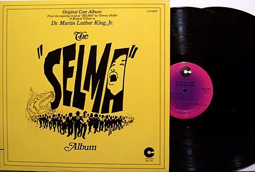 Selma Album, The - Original Cast Soundtrack - Vinyl 2 LP Record Set - MLK - OST