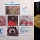 Walker, Olivia Branch - To Thee - Private Solna Label - Vinyl LP Record - Gospel