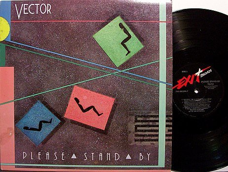 Vector - Please Stand By - Vinyl LP Record - Christian Rock