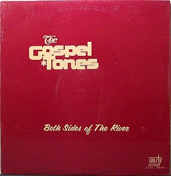 Gospel Tones, The - Both Sides Of The River - Sealed Vinyl LP Record - Tennessee Christian