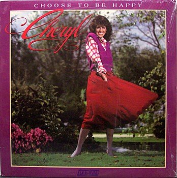 Cheryl - Choose To Be Happy - Sealed Vinyl LP Record - Cheryl Prewitt Blackwood - Christian