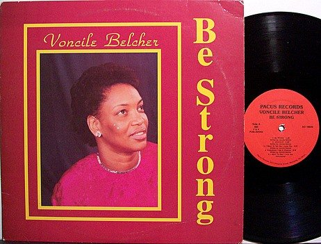 Belcher, Voncile - Be Strong - Vinyl LP Record - Private Label Memphis Gospel