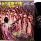 Back Home Choir - I Do Believe - Vinyl LP Record - Mono - Gospel