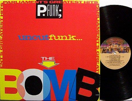 Parliament - Greatest Hits Uncut Funk The Bomb - Vinyl LP Record - R&B Soul Funk