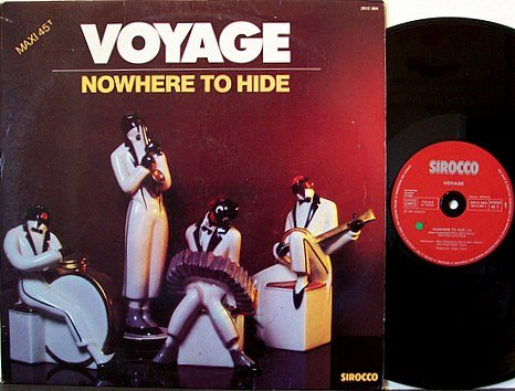 Voyage - French 12 Inch Vinyl Record - Nowhere To Hide / Magic In The Groove - 1981 DJ Dance Pop