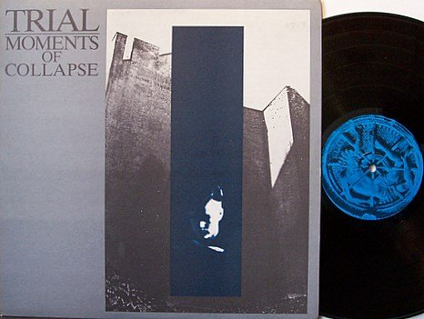 Trial - Moments Of Collapse - Vinyl LP Record + Insert - Alternative Rock