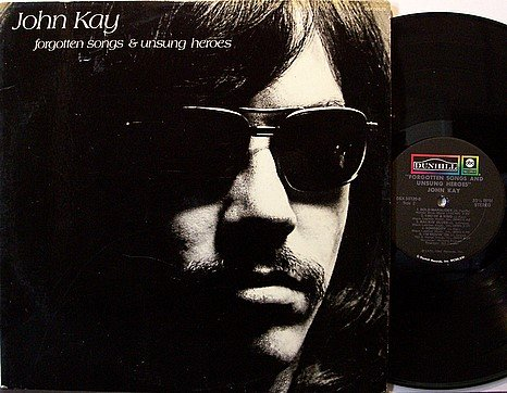 Steppenwolf / John Kay - Forgotten Songs & Unsung Heroes - Vinyl LP Record + Insert - Rock