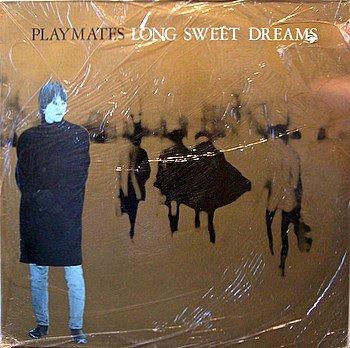 Playmates - Long Sweet Dreams - UK Pressing - Sealed Vinyl LP Record - Indie Rock