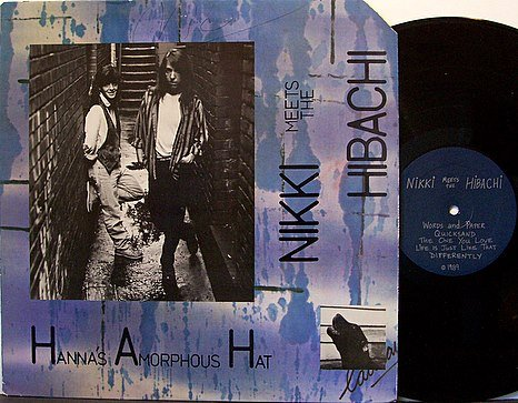 Nikki Meets The Hibachi - Hanna's Amorphous Hat - Vinyl LP Record - Indie Rock