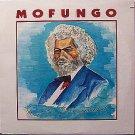 Mofungo - Frederick Douglass - Sealed Vinyl LP Record - Elliott Sharp - Indie Rock