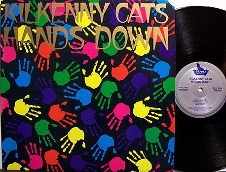 Kilkenny Cats - Hands Down - Vinyl LP Record - Rock