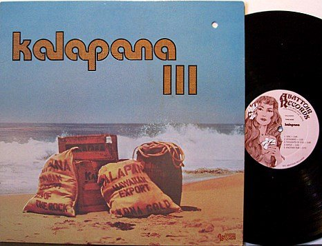 Kalapana - III - Hawaii Pressing - Vinyl LP Record - 3 - Pop Rock