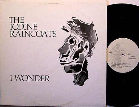 Iodine Raincoats, The - I Wonder - Vinyl Mini LP Record - Rock